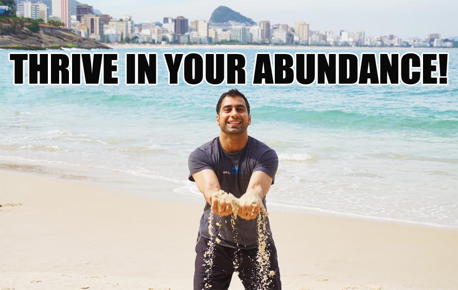 thrive in abundance