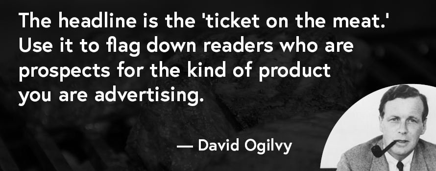 David Ogilvy quote on headlines