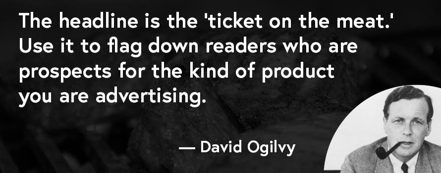 David Ogilvy quote on headlines