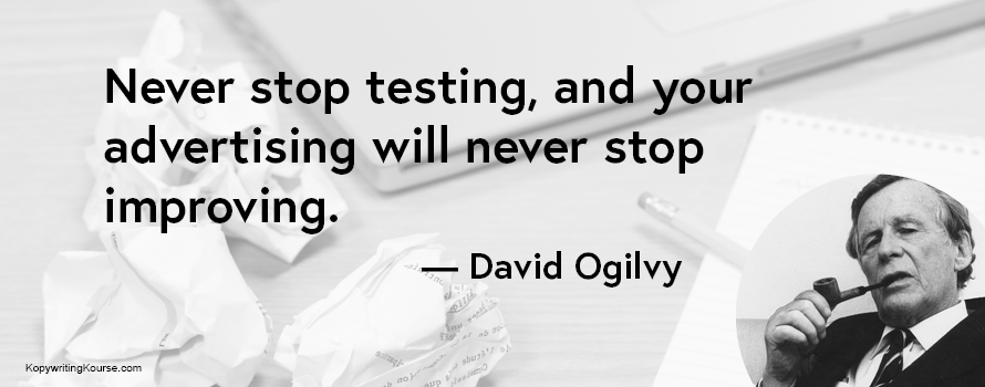 David Ogilvy quote on testing and improving