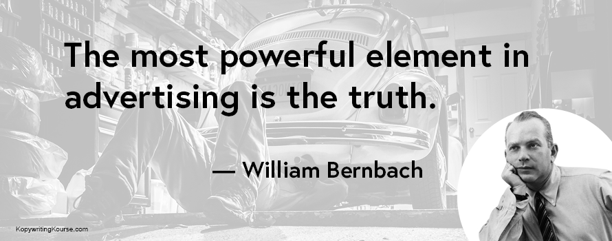 William Bernbach quote about the power of truth