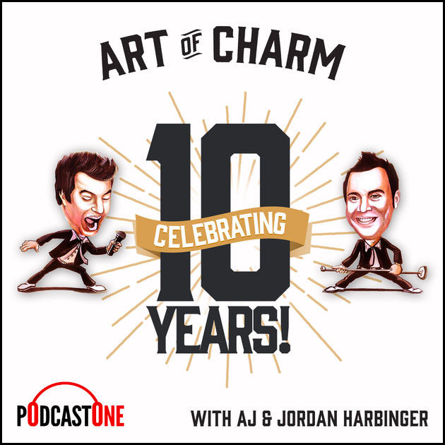 The Art of Charm Podcast with Jordan Harbinger