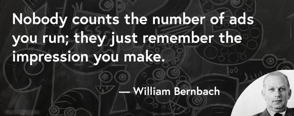 William Bernbach quote about impressions