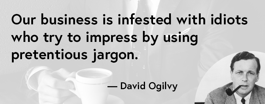 david ogilvy quote about idiots