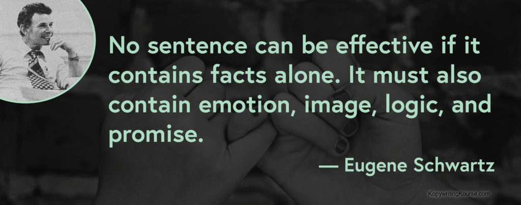 Eugene Schwartz Quote about writing an effective sentence