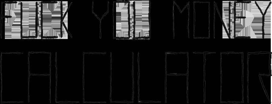 Fuck you money calculator logo