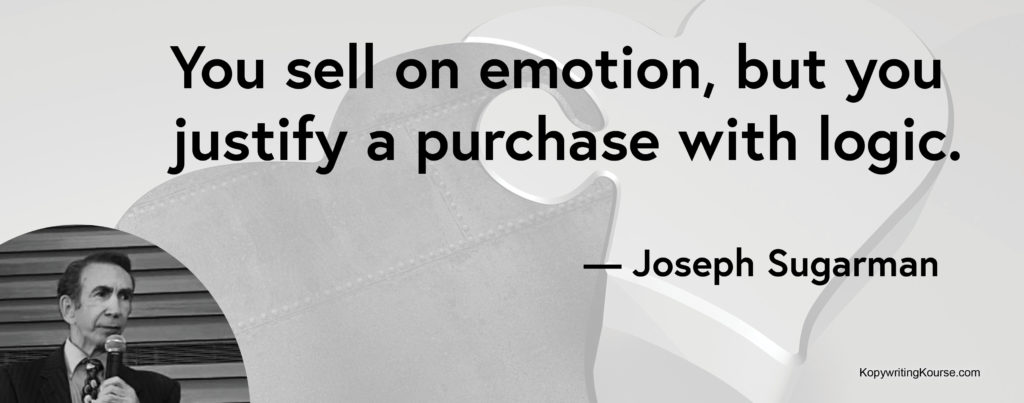Joseph Sugarman quote about the need to justify selling using logic