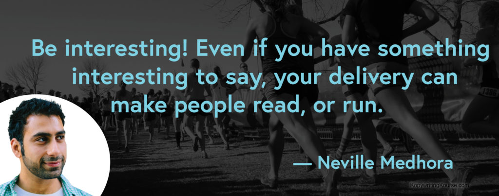 Neville Medhora quote about being interesting