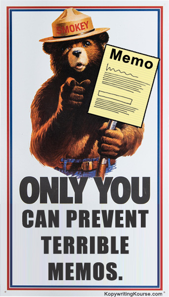 Smokey the bear only YOU can prevent terrible memos